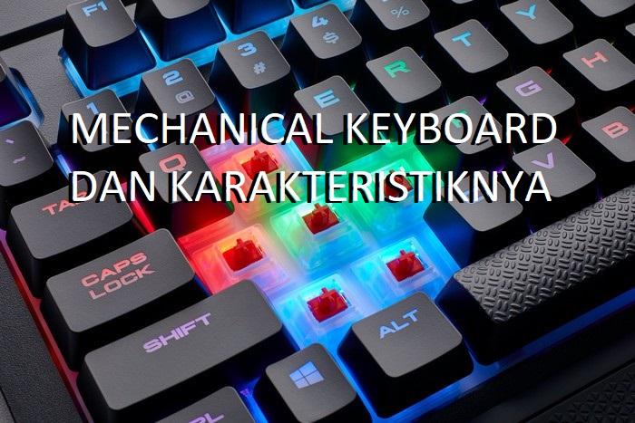 Mengenal Mechanical Keyboard